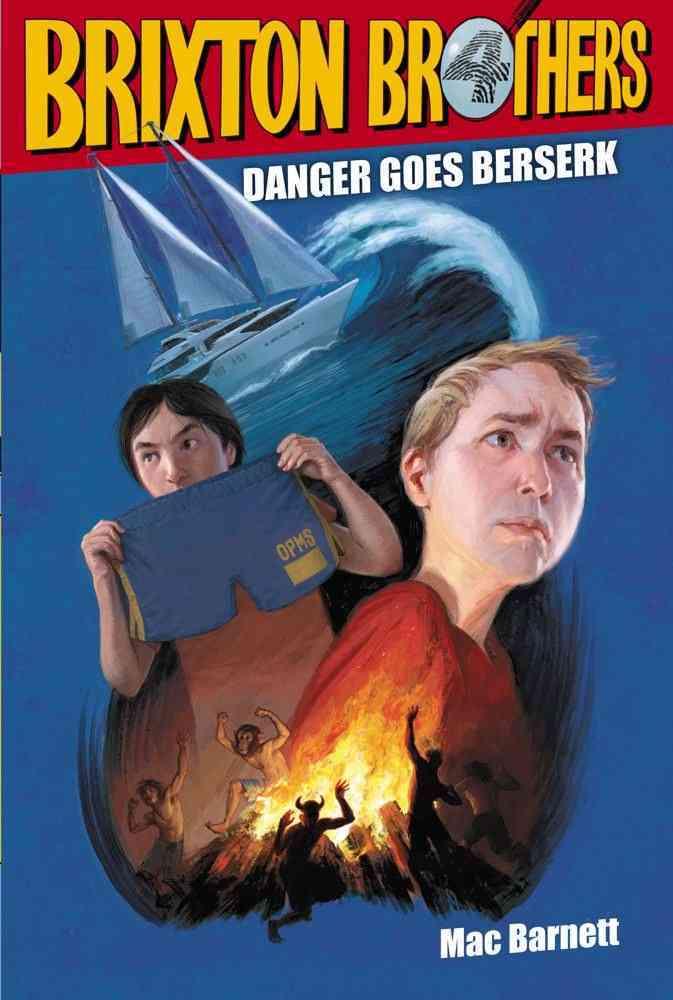 Danger Goes Berserk By Barnett, Mac/ Myers, Matthew (ILT)